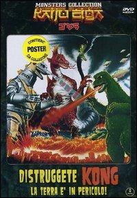 Distruggete Kong - La terra è in pericolo!