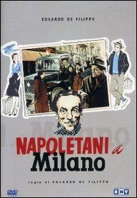Locandina Napoletani a Milano