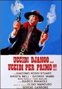 Uccidi Django... uccidi per primo!