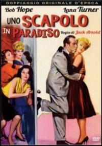 Trailer Uno scapolo in paradiso