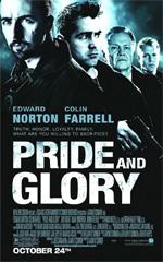 Poster Pride and Glory - Il prezzo dell'onore  n. 1
