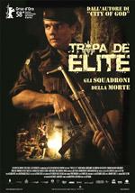 Trailer Tropa de Elite - Gli squadroni della morte