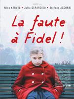 Locandina Tutta colpa di Fidel