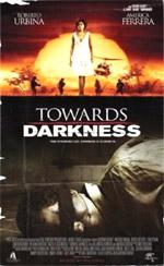 Locandina Towards Darkness