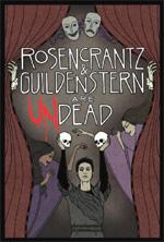 Locandina Rosencrantz and Guildenstern Are Undead
