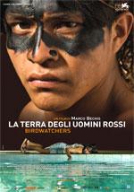 Trailer La terra degli uomini rossi - Birdwatchers