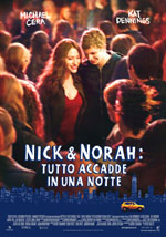 Poster Nick & Norah: Tutto accadde in una notte  n. 0
