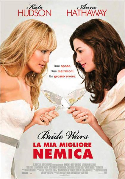 Locandina italiana Bride Wars - La mia migliore nemica