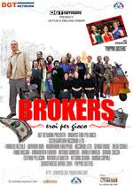 Locandina Brokers - Eroi per gioco