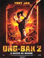 Poster Ong Bak 2 - La nascita del dragone  n. 0