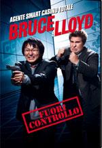 Locandina Bruce e Lloyd - Fuori controllo