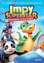 Locandina Impy Superstar - Missione Luna Park