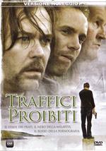Trailer Traffici proibiti