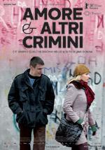 Trailer Amore & altri crimini