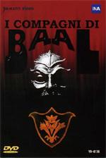 Locandina I compagni di Baal