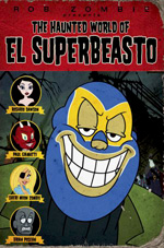 Locandina The Haunted World of El Superbeasto