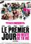 Poster Le Premier Jour Du Reste de Ta Vie