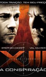 Trailer XIII - Il Complotto