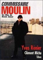 Locandina Il commissario Moulin della polizia giudiziaria