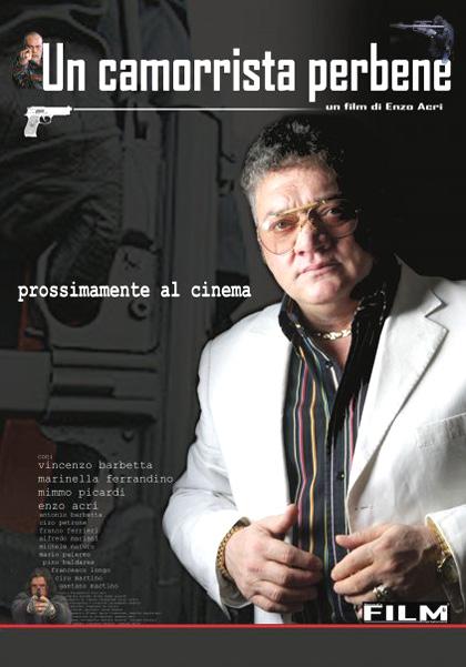 Un camorrista perbene (2010) - MYmovies it