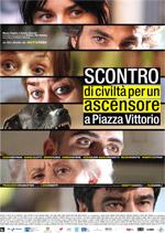 Poster Scontro di civiltà per un ascensore in Piazza Vittorio  n. 0