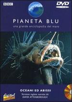 Pianeta blu. Vol. 01. Oceani e abissi
