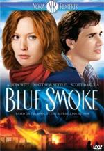 Nora Roberts - Blue Smoke
