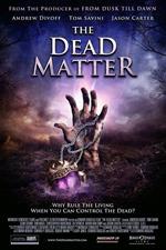Trailer The Dead Matter