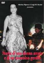 Storia di una donna amata e di un assassino gentile