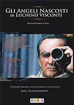 Gli angeli nascosti di Luchino Visconti