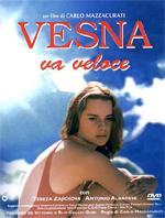 Locandina Vesna va veloce