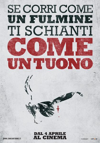 Locandina italiana Come un tuono