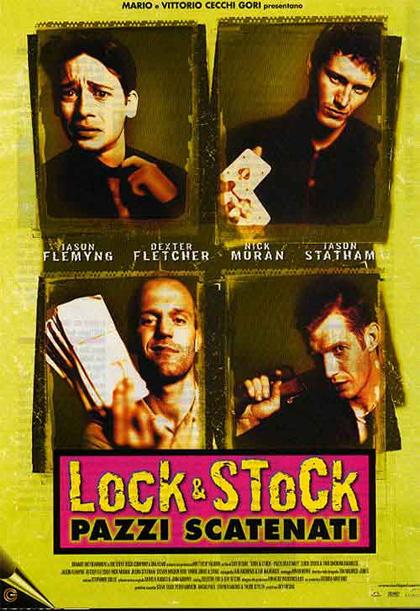 Locandina italiana Lock & Stock - Pazzi scatenati