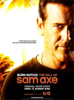 Poster Burn Notice: The Fall of Sam Axe  n. 0