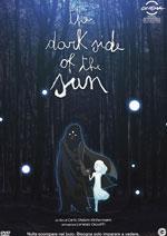 Locandina The Dark Side of the Sun