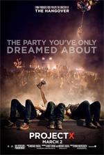 Poster Project X - Una festa che spacca  n. 2