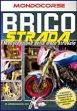 Trailer Brico Strada. Manutenzione della moto stradale