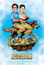 Trailer Tim and Eric's Billion Dollar Movie