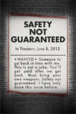 Poster Safety Not Guaranteed  n. 0