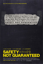 Poster Safety Not Guaranteed  n. 1