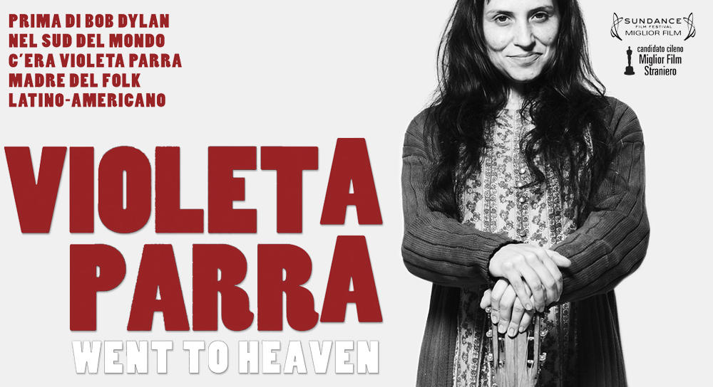 Violeta Parra - Went To Heaven