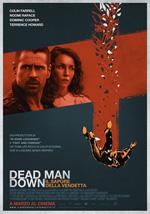 Trailer Dead Man Down - Il sapore della vendetta