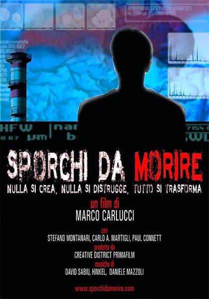 """A Castel Bolognese proiezione del film """"Sporchi da morire"""" di Marco Carlucci, martedì 9 ottobre 2012"""