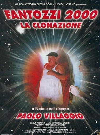 Locandina italiana Fantozzi 2000: la clonazione