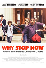 Trailer Why Stop Now