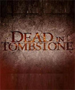Trailer Dead in Tombstone