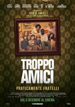 Poster Troppo Amici, Praticamente Fratelli  n. 0
