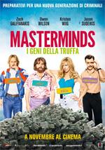 Poster Masterminds - I geni della truffa  n. 0