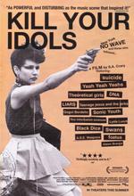 Poster Kill Your Idols  n. 0