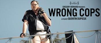 Wrong Cops